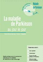 Maladie de Parkinson au jour le jour