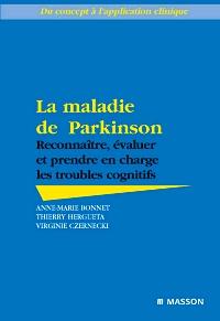 Maladie de Parkinson, reconnaitre, évaluer, etc ...